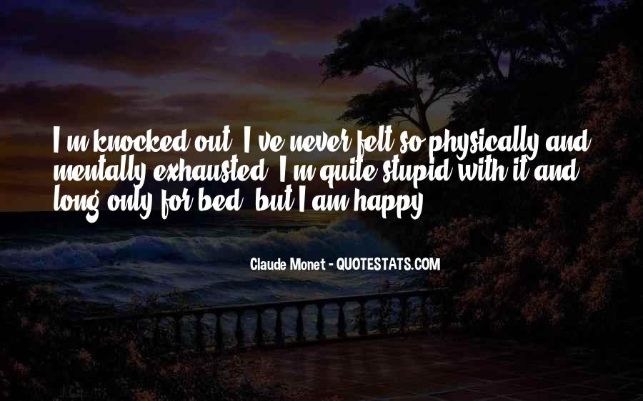 Top 15 Physically And Mentally Exhausted Quotes: Famous ...