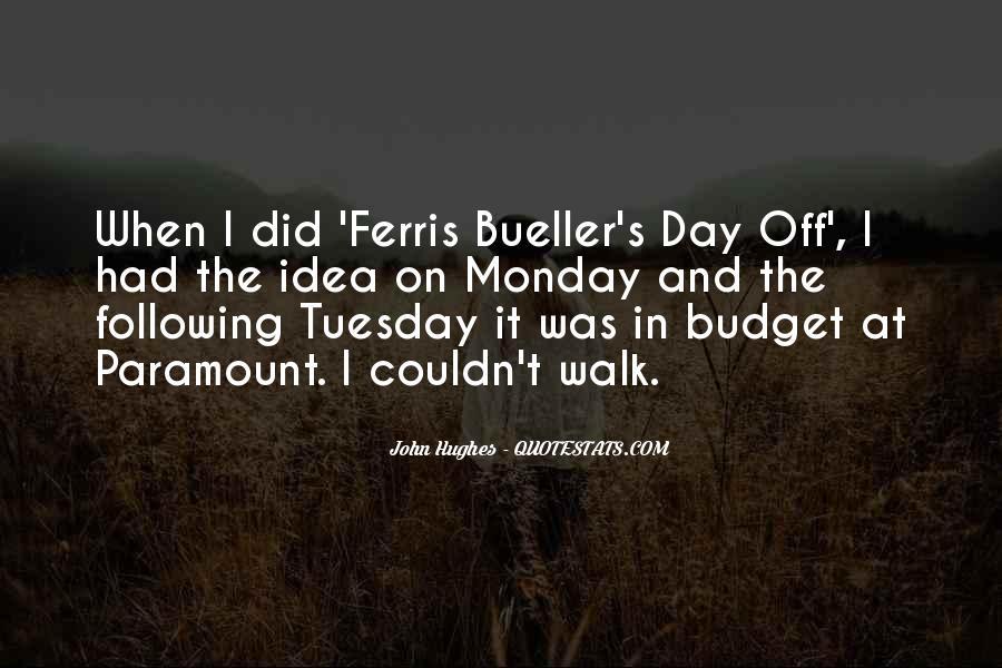 Quotes About Ferris Bueller #510942