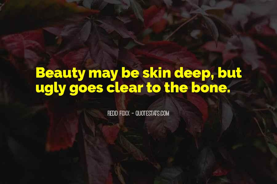 Quotes About Beauty Is Only Skin Deep #1010772