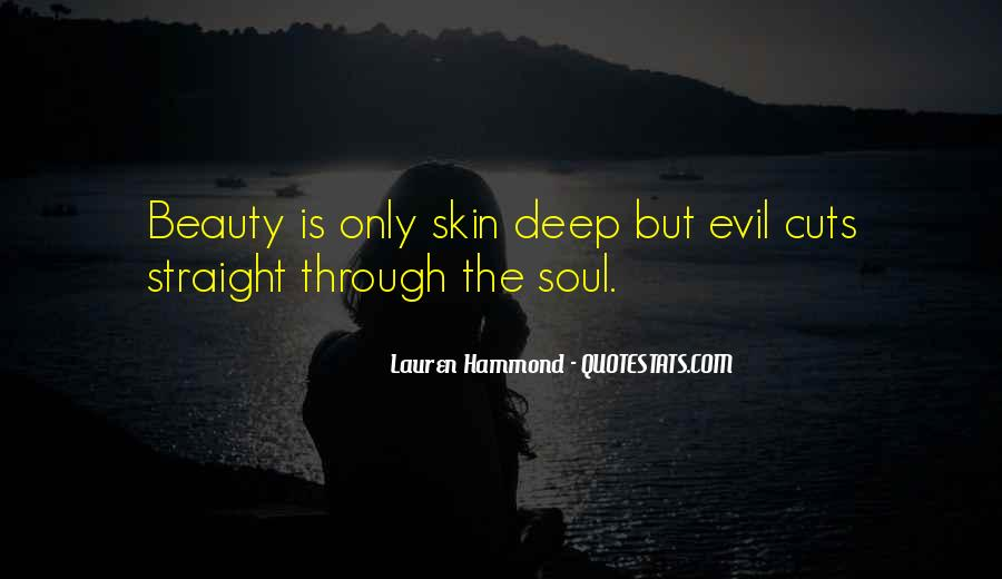 Quotes About Beauty Is Only Skin Deep #1091948