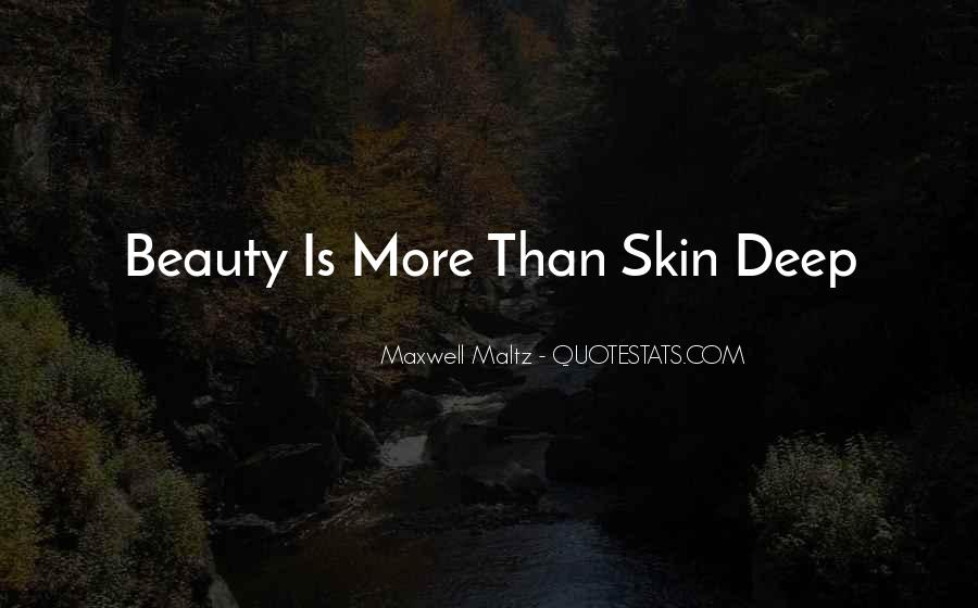 Quotes About Beauty Is Only Skin Deep #1189463