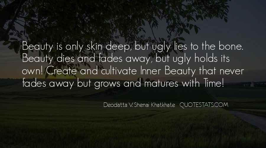 Quotes About Beauty Is Only Skin Deep #11921