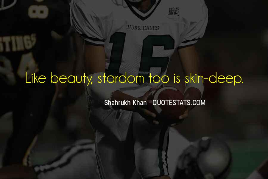 Quotes About Beauty Is Only Skin Deep #1314106