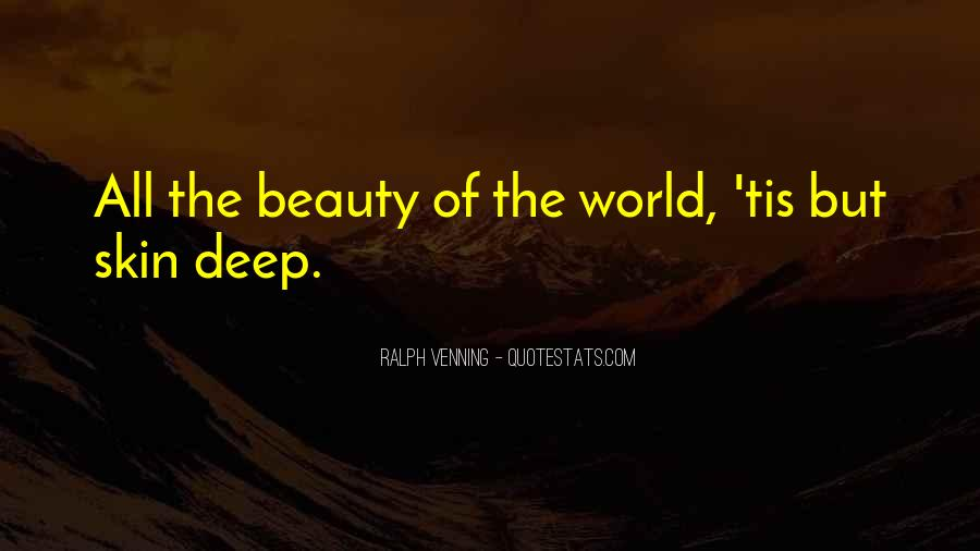 Quotes About Beauty Is Only Skin Deep #160594