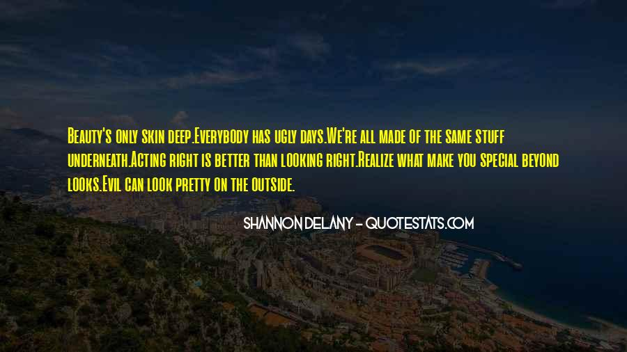 Quotes About Beauty Is Only Skin Deep #1828570