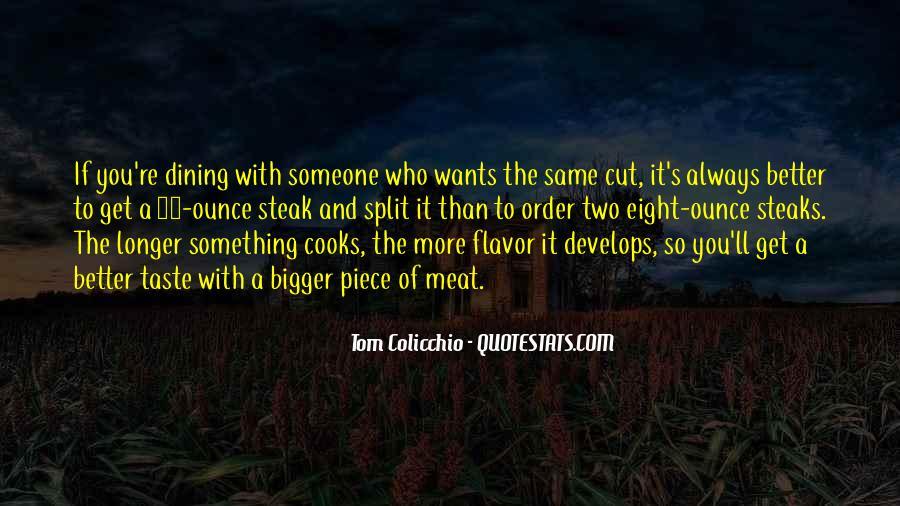 Piece Of Steak Quotes #1779342