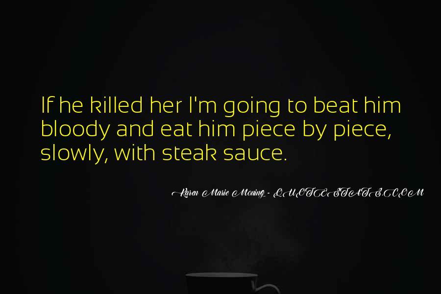Piece Of Steak Quotes #567604
