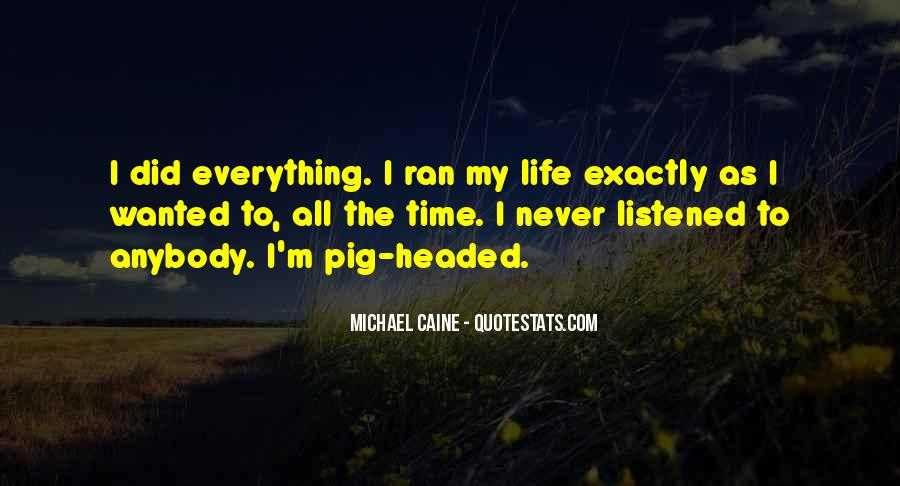 Pig Headed Quotes #911617