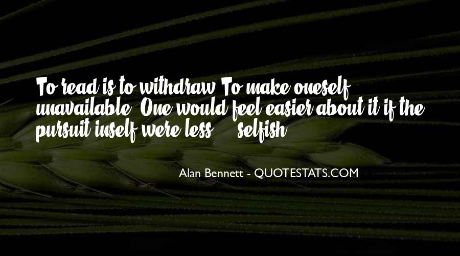 Quotes About Alan Bennett #310026
