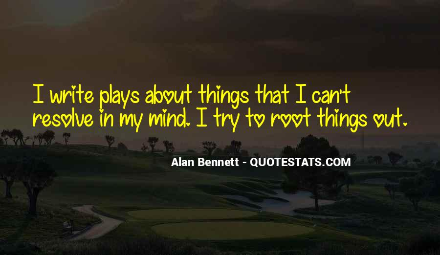 Quotes About Alan Bennett #312499