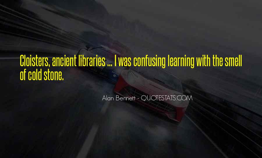 Quotes About Alan Bennett #428555