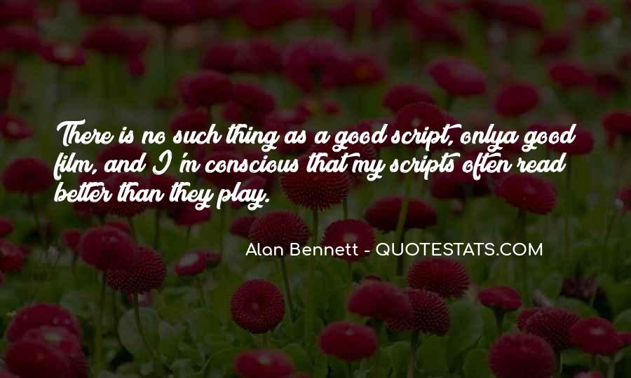 Quotes About Alan Bennett #965180