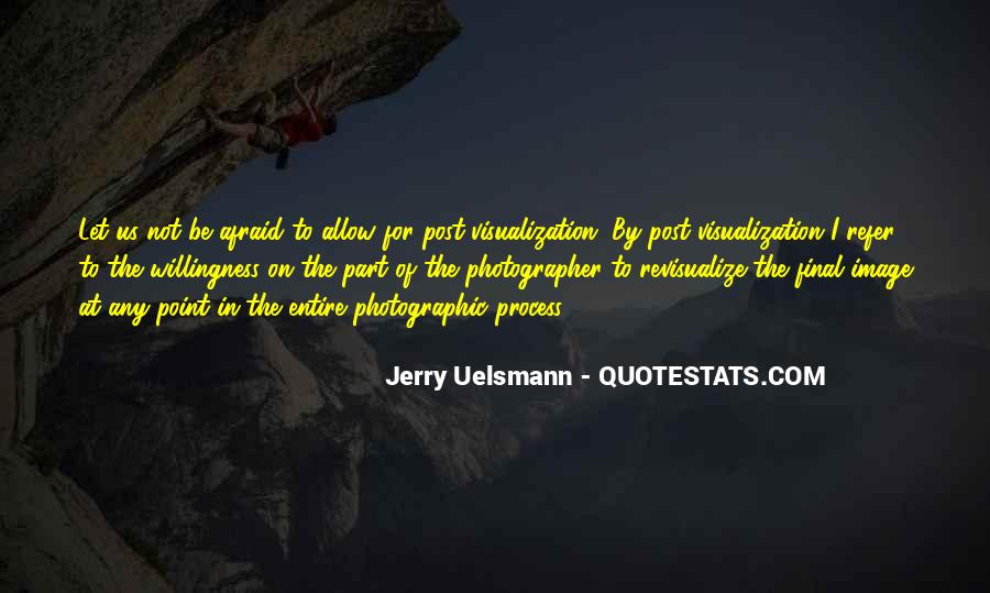 Quotes About Jerry Uelsmann #1821067