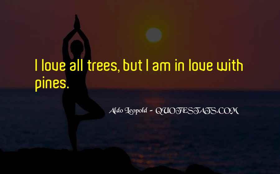 Pines Tree Quotes #223901