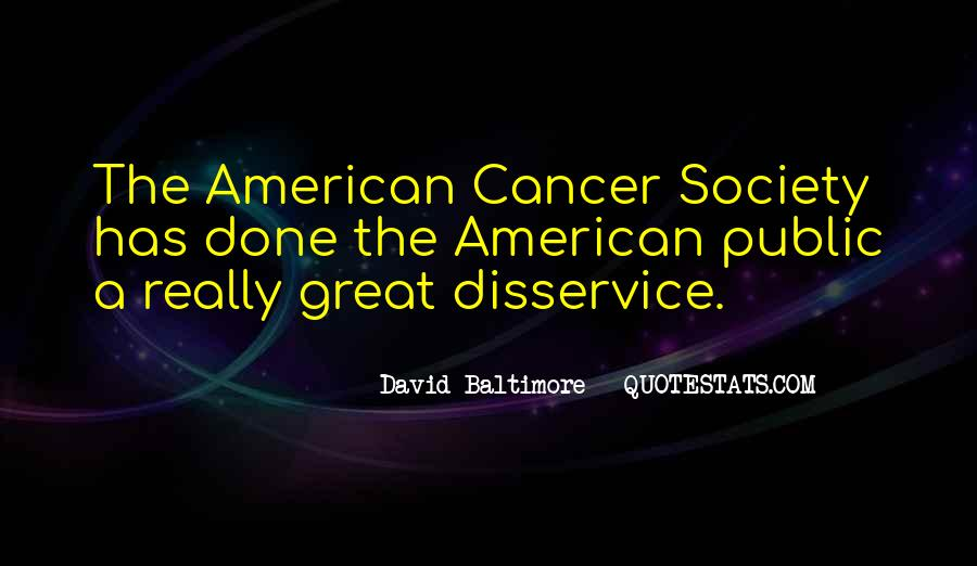 Quotes About American Cancer Society #1060532
