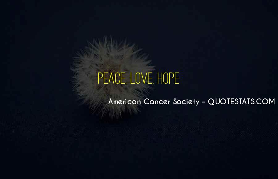Quotes About American Cancer Society #1106338
