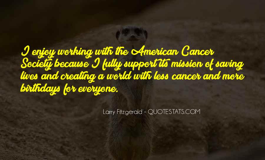 Quotes About American Cancer Society #1364006