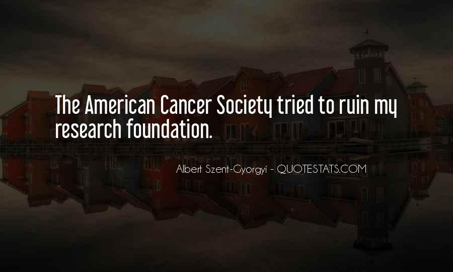 Quotes About American Cancer Society #671993