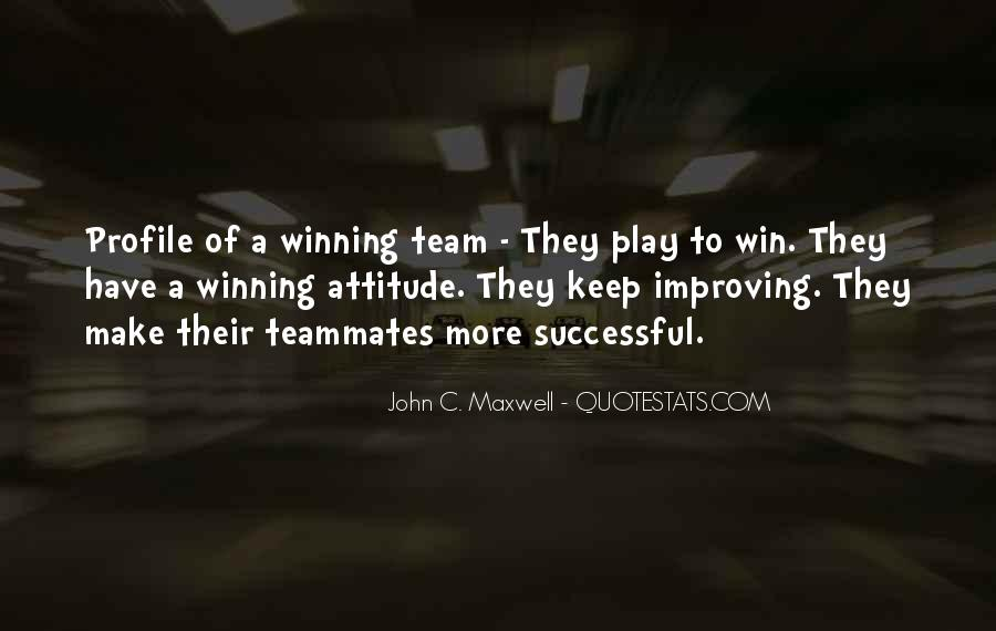 Quotes About A Teammates #102411