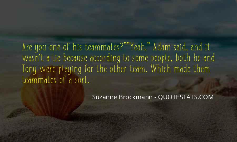 Quotes About A Teammates #1199882