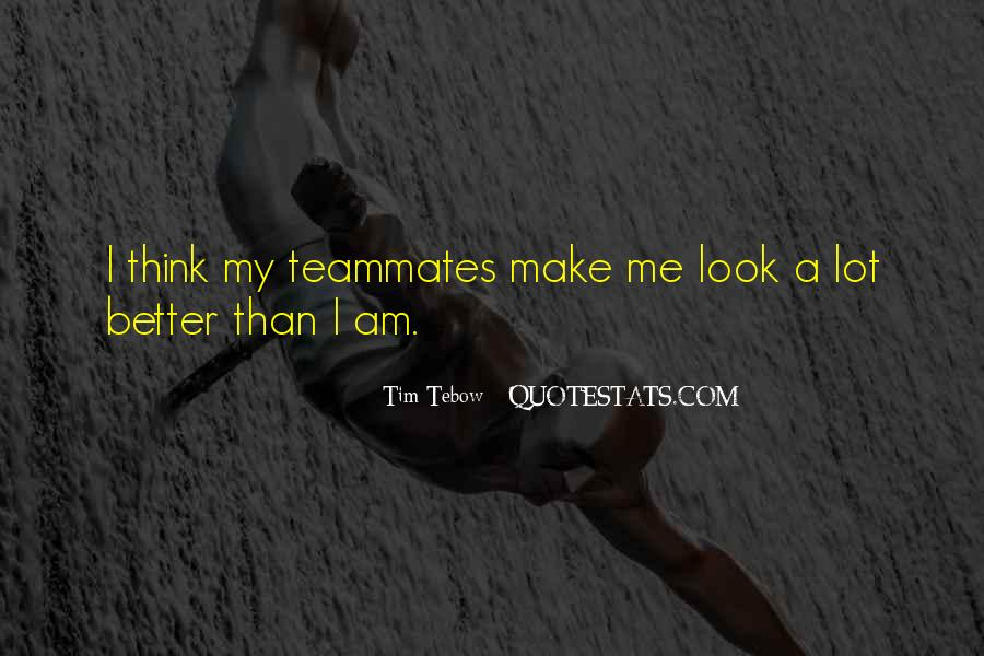 Quotes About A Teammates #1204386