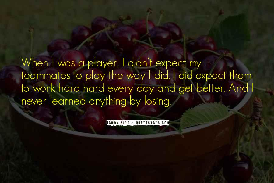 Quotes About A Teammates #1374308