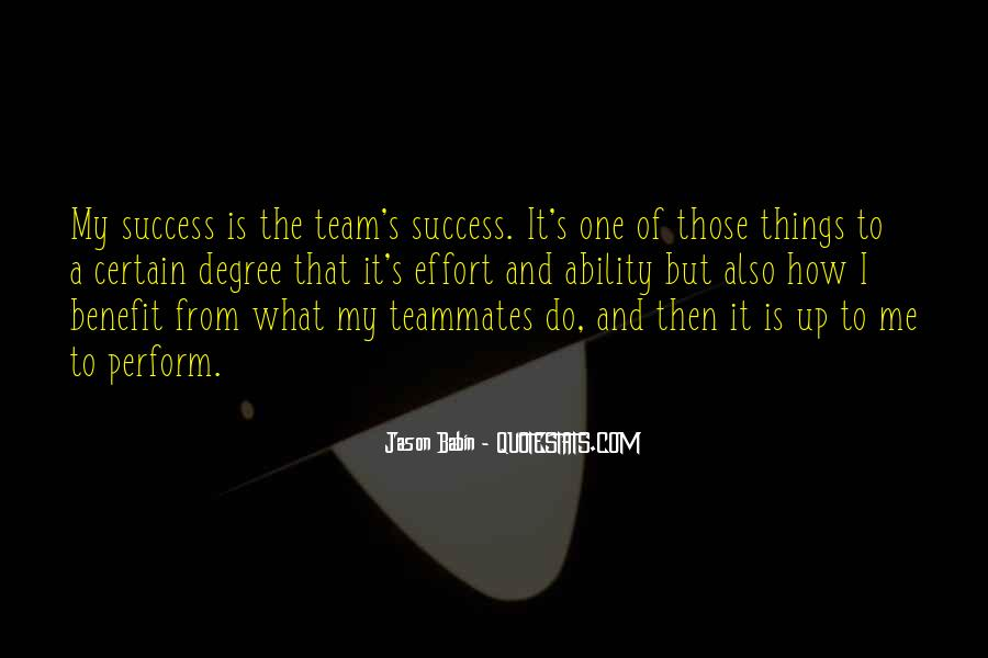Quotes About A Teammates #151086