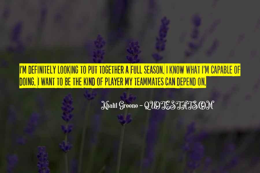 Quotes About A Teammates #152610