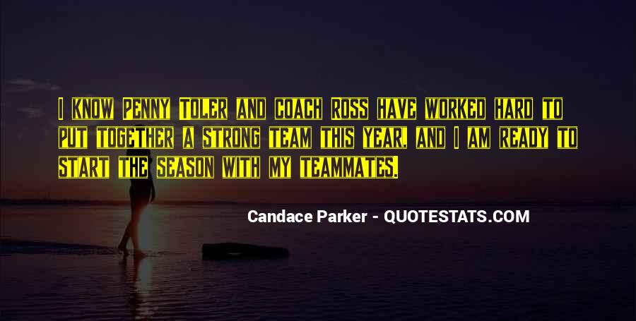 Quotes About A Teammates #168334