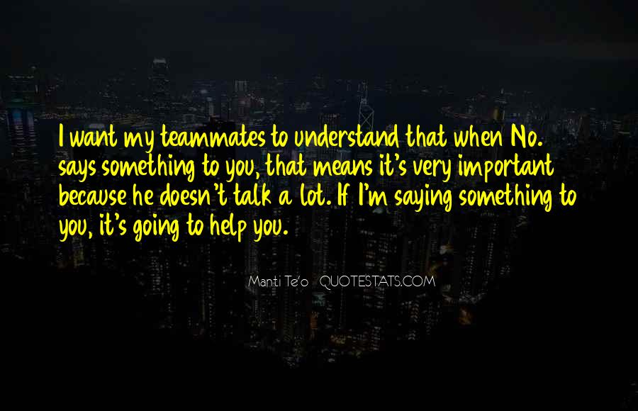Quotes About A Teammates #183904