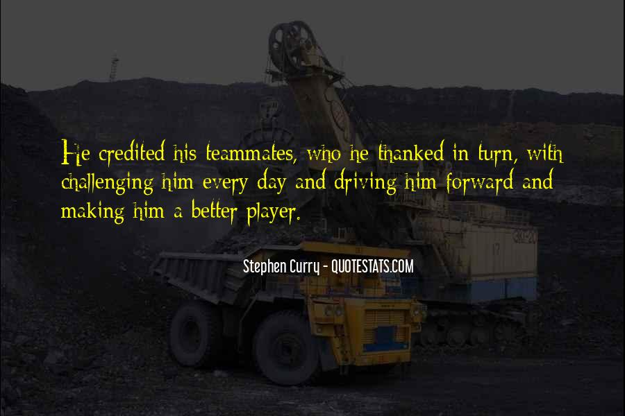 Quotes About A Teammates #23138
