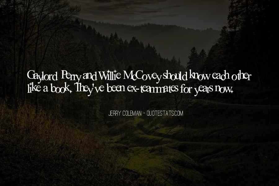 Quotes About A Teammates #256077