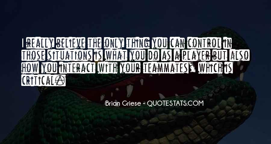 Quotes About A Teammates #469173