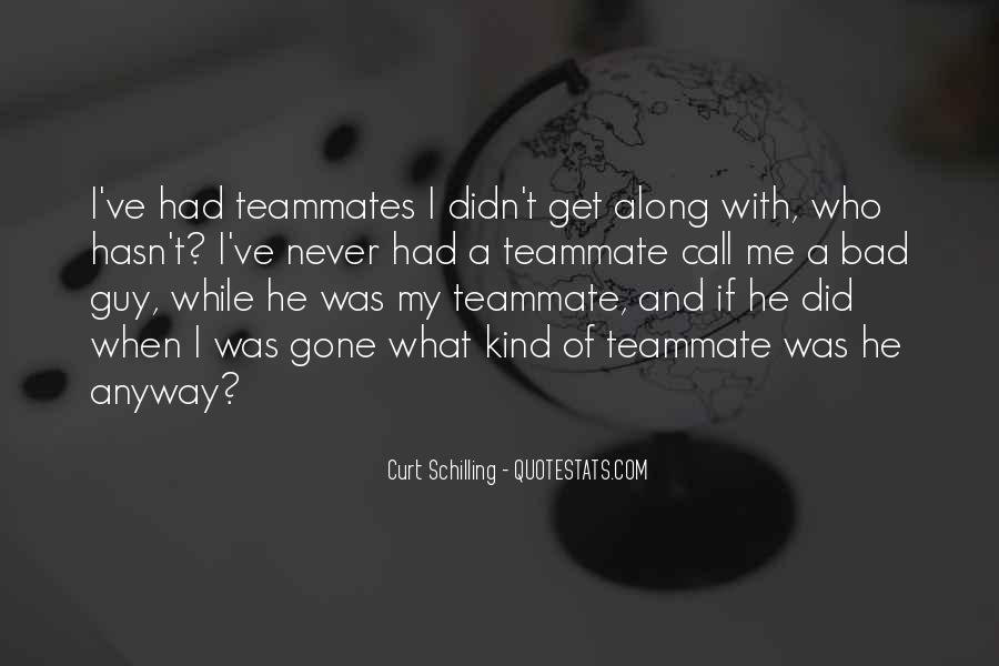 Quotes About A Teammates #500653