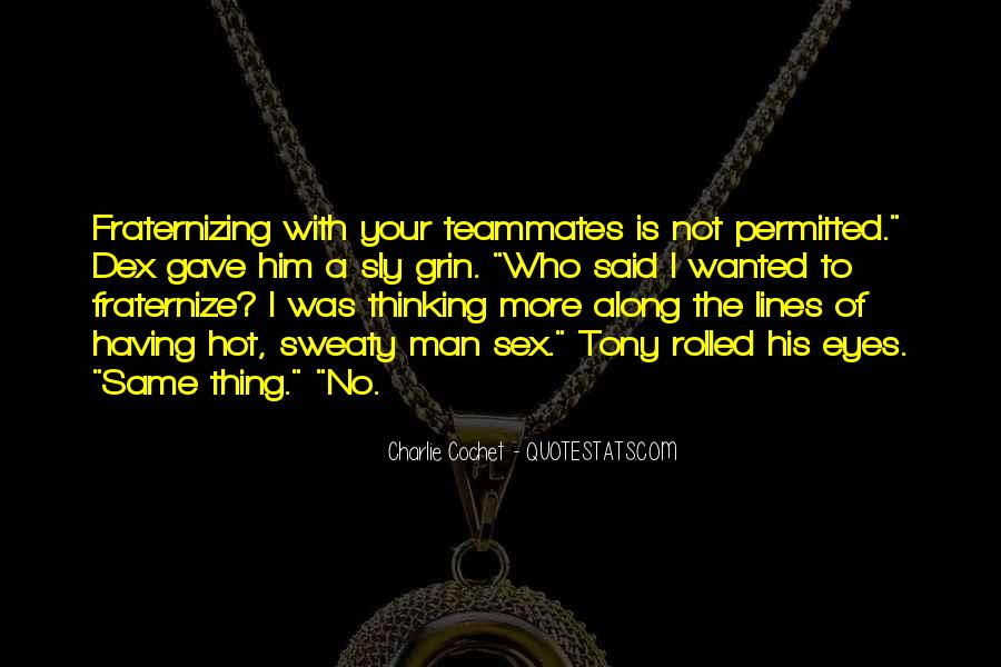 Quotes About A Teammates #503182