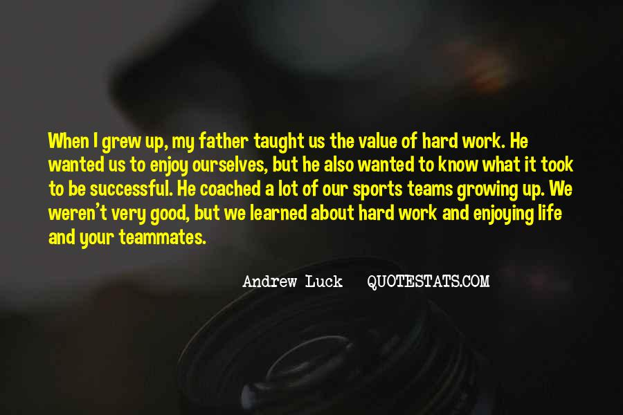 Quotes About A Teammates #518296