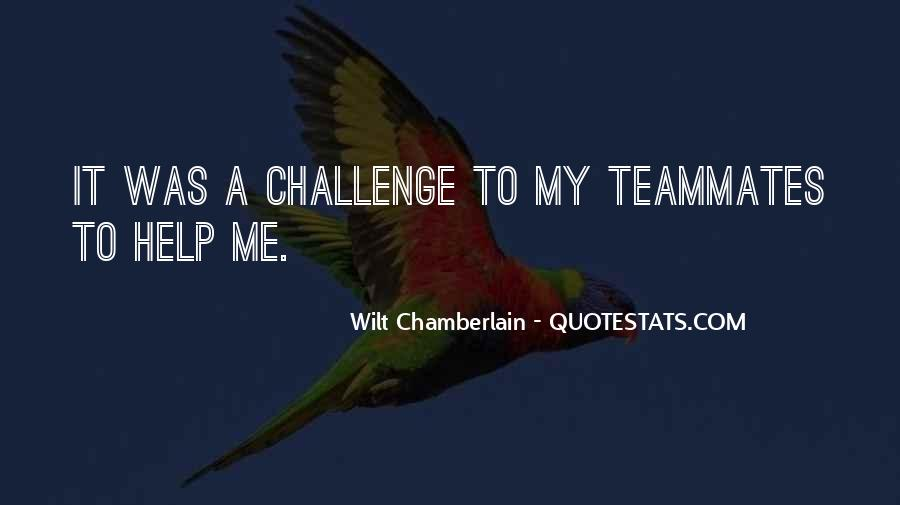 Quotes About A Teammates #637745
