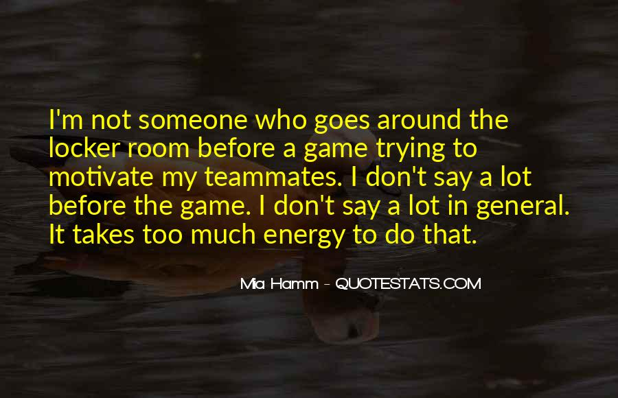 Quotes About A Teammates #651352