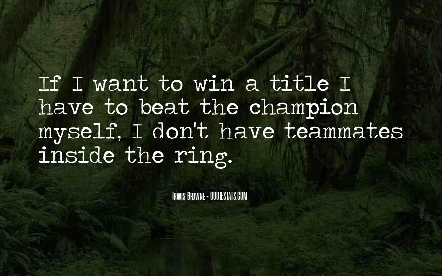Quotes About A Teammates #81859