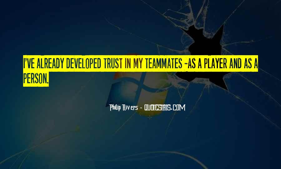 Quotes About A Teammates #877340