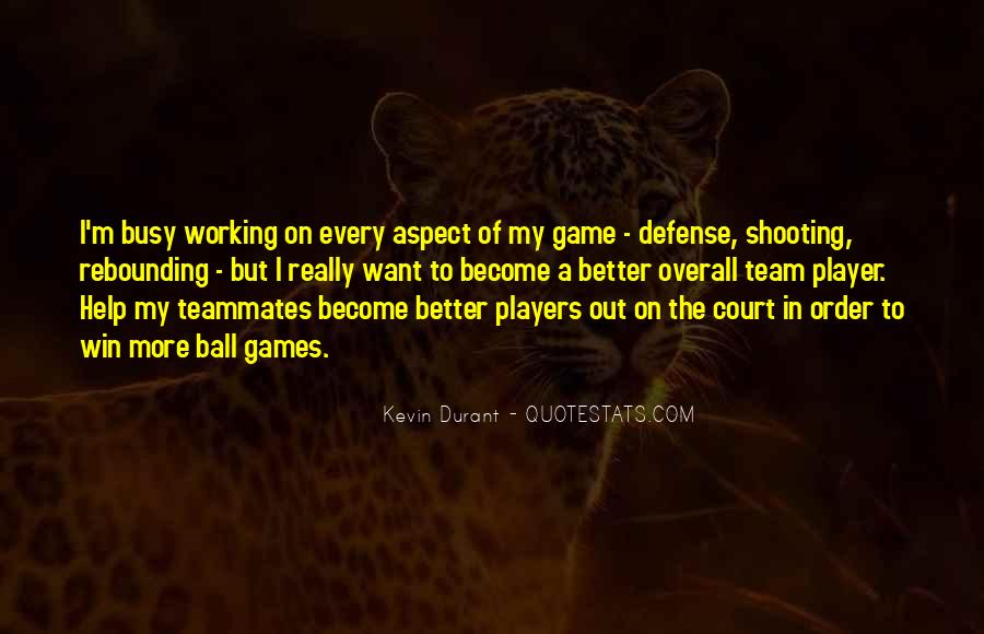 Quotes About A Teammates #924868