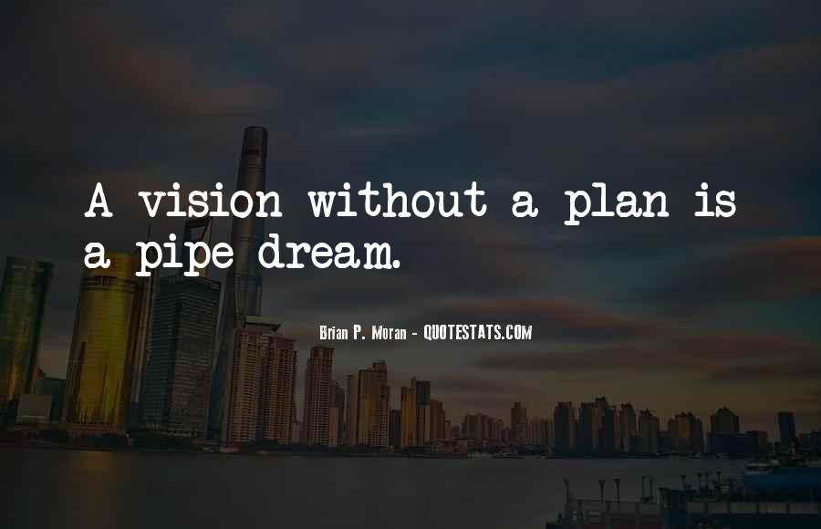 Pipe Dream Quotes #1401433