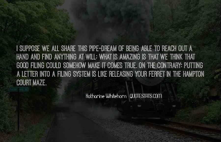 Pipe Dream Quotes #505751