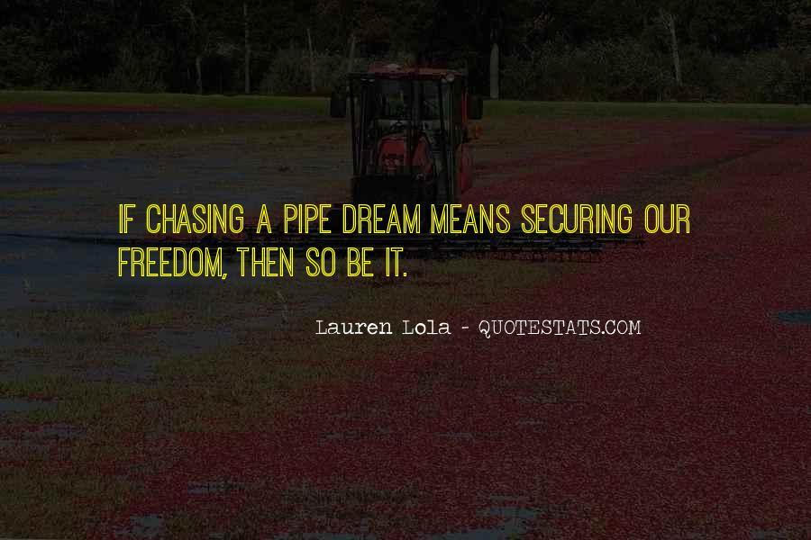 Pipe Dream Quotes #81410