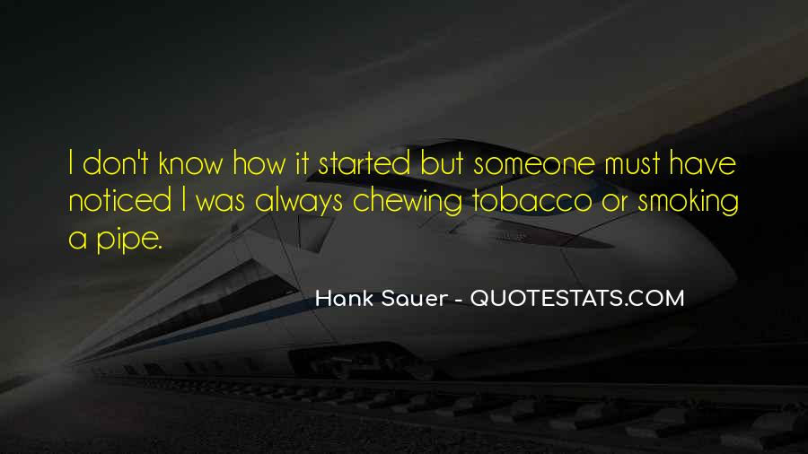 Pipe Tobacco Quotes #1546827