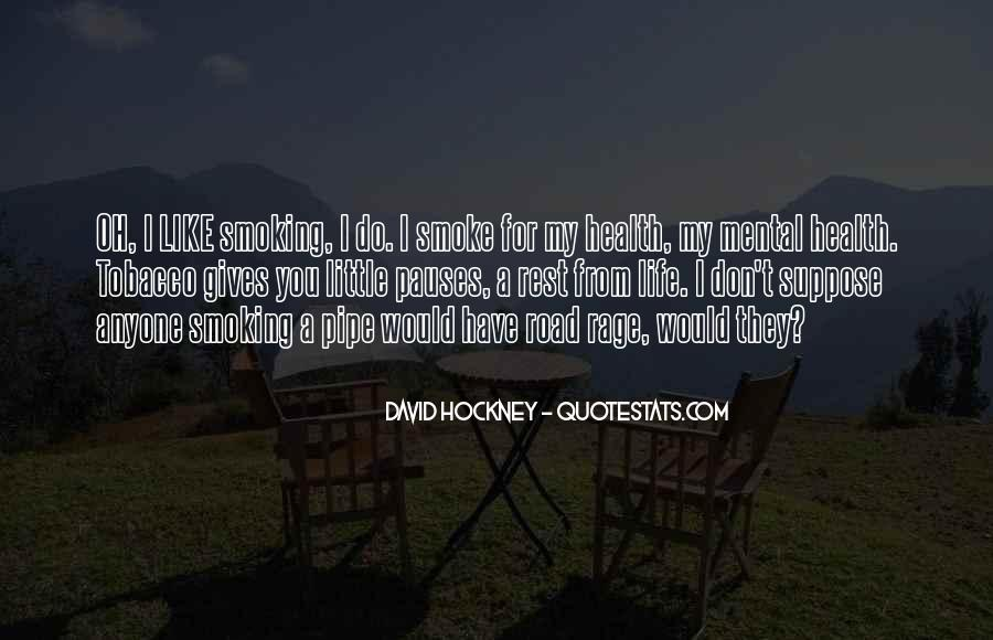 Pipe Tobacco Quotes #1858368
