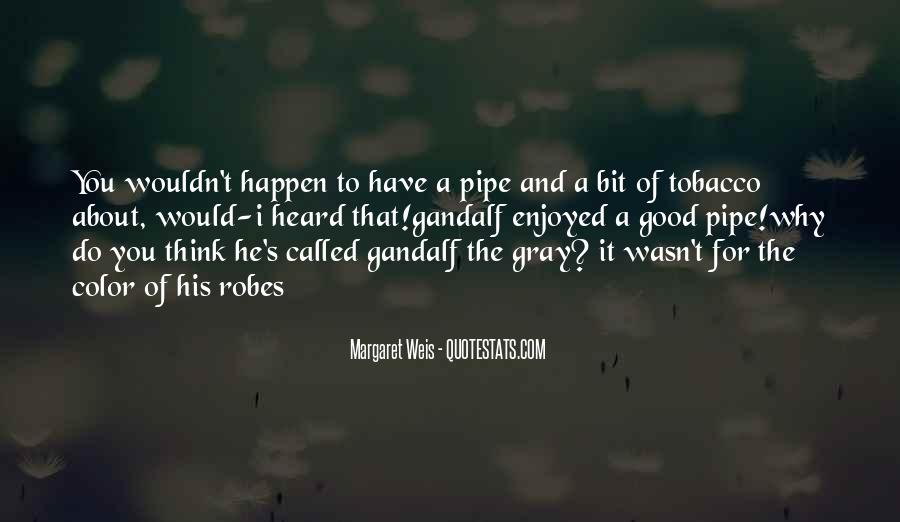 Pipe Tobacco Quotes #966882