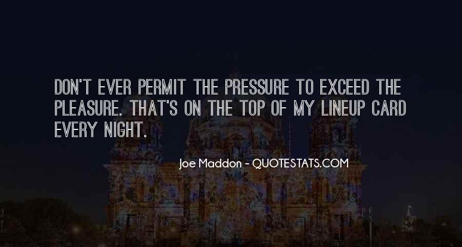 Quotes About Joe Maddon #104264