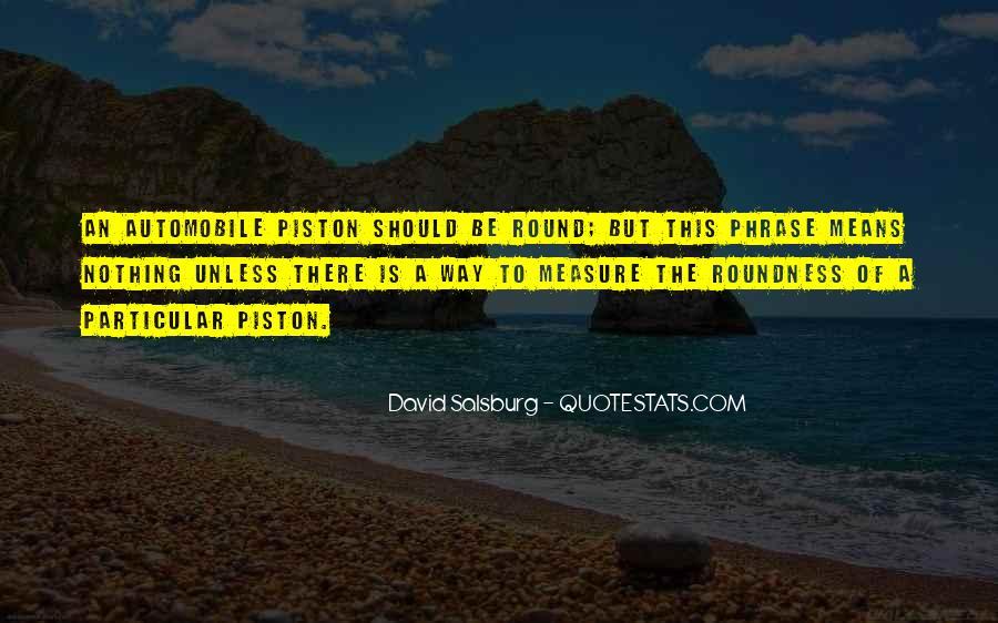 Piston Quotes #1622045