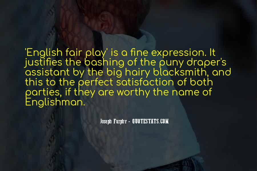 Play Fair Quotes #1003901